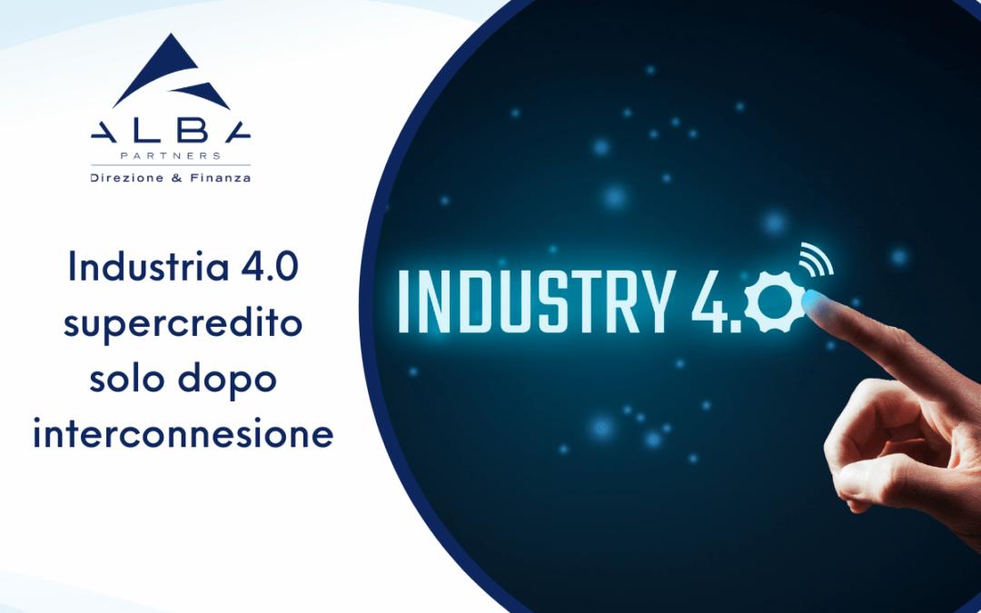 Industria 4.0 supercredito solo dopo interconnesione