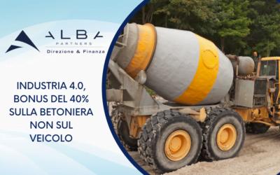 Industria 4.0, bonus del 40% sulla betoniera non sul veicolo