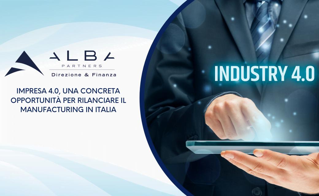 Impresa 4.0, una concreta opportunità per rilanciare il manufacturing in Italia